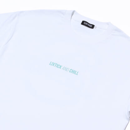 LIXTICK AND CHILL T-SHIRT